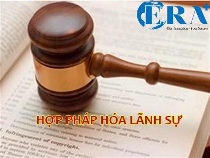 Dịch vụ Hợp pháp hóa lãnh sự nhanh chóng, chuyên nghiệp